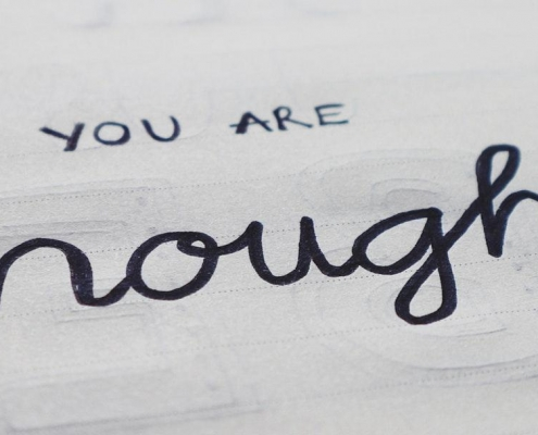 You are enough, inspiration